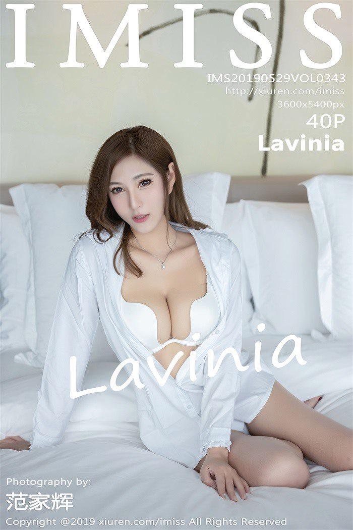 [IMISS爱蜜社]2019.05.29 VOL.343 Lavinia[40+1P/48.8M]